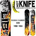 送料無料 リブテック LIB-TECH 板 スノー ボード HOT KNIFE ダブルキャンバー メンズ スノボ 紳士 150 153