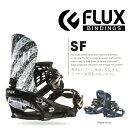 予約販売 10月頃発送予定 送料無料 FLUX フラックス バインディング SF エスエフ 2015-2016冬新作 メンズ スノーボード BINDING ビンディング 2015-16 15-16 【早割10】