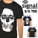 半袖Tシャツ SIGNAL SNOWBOARDS シグナル メンズ スノー 半袖 S/S TEE スカル Tシャツ ロゴ インナー ギア スノボ 日本正規品 スノーボード【得割50】 半額