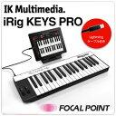 【IK Multimedia / アイケー マルチメディア】【数量限定 / アウトレット品 / パッケージに軽いダメージあり】iRig KEYS PRO (アイリングキーズプロ)MIDIコントローラーキーボード