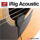 【IK Multimedia / アイケー マルチメディア】IK Multimedia iRig Acoustic