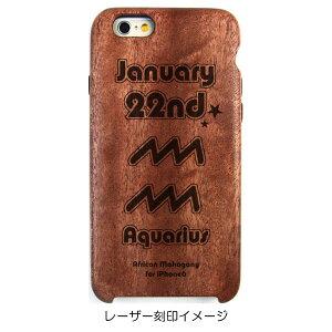 iPhone6専用木製ケース[誕生日:01月22日][星座: