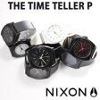 【今月の特価商品】ニクソン 時計 [ NIXON 時計 ] ニクソン 腕時計 [ NIXON ] ニクソン時計 [ NIXON時計 ] タイムテラーピー ブラック [ THE TIME TELLER P ]メンズ/レディース A119-480 [人気/激安/サーフィン/防水/薄型/ラバー/ペア/カップル/記念/スケーター][送料無料]