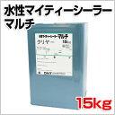 水性マイティーシーラーマルチ クリヤー 15kg (大日本塗料)