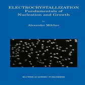 Electrocrystallization Fundamentals of Nucleation and Growth