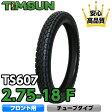 TIMSUN(ティムソン)バイクタイヤ TS607 2.75-18 F 42P 4PR WT (フロント チューブタイプ) 1本【あす楽対応】