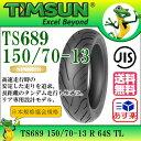 TIMSUN(ティムソン)バイクタイヤ TS689 150/70-13 R 64S TL (リア チューブレス) 1本【あす楽対応】