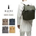 RAINS MSN BAG(レインズ バックパック デンマーク 雨 デイパック リュック 防水 防滴 1213)【送料無料 ポイント15倍 在庫有り】【あす楽】【12月26迄】