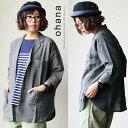 【送料無料】ohana [オハナ] 七分袖 シャツジャケット 綿麻 軽い シンプル スタンドカラー
