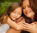 【ハワイアン CD】 My Father's Granddaughter / Amy Hanaiali'i (マイ・ファーザーズ・グランドドーター/エイミー・ハ...