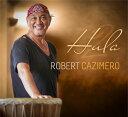 【ハワイアン CD】 Hula 2 / Robert Cazimero 【メール便可】[輸入盤]