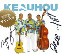 【直筆サイン入り】【ハワイアンCD】 Keauhou / Keauhou (ケアウホウ / ケアウホウ) 【メール便可】 [輸入盤]