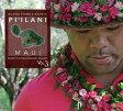 【ハワイアン CD】 Music For The Hawaiian Islands 3: Piilani Maui / Kuana Torres Kahele 【メール便可】[輸入盤]