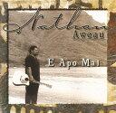 【ハワイアン CD】 E APO MAI / Nathan Aweau (エ・アポ・マイ/ネイサン・アヴェアウ) 【メール便可】[輸入盤]