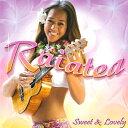 【ハワイアン CD】 Sweet&Lovely / Raiatea Helm (スイート・アンド・ラヴリー/ライアテア・ヘルム) 【メール便可】[輸入盤]
