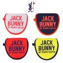 【NEW】Jack Bunny!! by PEARLY GATES ジャックバニー[54]ハイパーモデル/2ボール(大型マレット)パターカバー 262-0984919