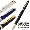 ウォーターマン ボールペン メトロポリタン エッセンシャル ...
