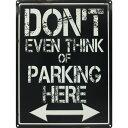 (グラインドストア) Grindstore オフィシャル商品 Dont Even Think Of Parking Here ミニ ブリキ看板 壁掛け 【楽天海外直送】
