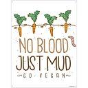 (グラインドストア) Grindstore オフィシャル商品 No Blood Just Mud ヴィーガン ブリキ看板 壁掛け 【楽天海外直送】
