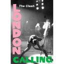 CLASH クラッシュ (London Calling40周年記念 ) - London Calling / ポスター 【公式 / オフィシャル】