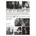 RAY CHARLES レイチャールズ - ジャズの肖像 ポートレイチャーズ / 写真集