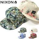 半額 50%off ベースボールキャップ NIXON ニクソン メンズ TROPICS SNAPBACK 帽子 CAP ロゴ ボタニカル 花柄 フラワー スケボー BBキャップ スナップバック