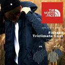 送料無料 3way ジャケット THE NORTH FACE ザ・ノースフェイス メンズ Fishtail Triclimate Coat フィッシュテールトリ...