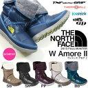 ノースフェイス THE NORTH FACE W アモア 2 レディース W Amore II ブーツ シューズ 靴 長靴 NFW01373