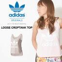送料無料 タンクトップ adidas Originals アディダス オリジナルス レディース LOOSE CROP
