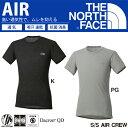 THE NORTH FACE ノースフェイス S/S AIR CREW ショートスリーブ エアー クルー (メンズ) NU65116 アンダーウェア 半袖 丸首 Tシャツ インナーシャツ 15%OFF