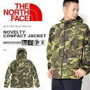 送料無料 ザ・ノースフェイス THE NORTH FACE Novelty Compact Jacket ノベルティ コンパクト ジャケット メンズ アウトドア ナイロン ..