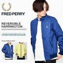 ラスト1着! リバーシブル ジャケット フレッドペリー FRED PERRY メンズ Reversible Harrington パーカー ウインドブレーカー ...