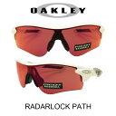 【国内正規品】OAKLEY オークリー サングラス レーダーロックパス ポリッシュドホワイト/プリズムフィールド 野球 ゴルフ(Sunglasses RADARLOCK PATH 9206-26 Polished White/Prizm Field)