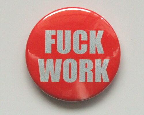 ◆F×ck Work◆ファ× ワーク☆ロゴ 缶バッジ◆London Stマーケットから直輸入♪