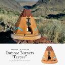 ショッピングBURNER Incienso De Santa Fe Incense Burners Teepee インセンスバーナー ティーピー テント お香立て アメリカ USA 【あす楽対応_東海】
