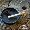 SMOKE TRAY スモークトレイ CANDY DESIGN WORKS キャンディデザイン&ワークス 灰皿 インセンススタンド お香立て CIS05