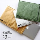 Anaheim Laptop Sleeve 13inch ア