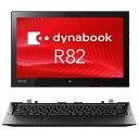 【2in1】東芝 dynabook R82/A ( PR82AEGDC67AD11 ) Windows 10 Pro Core m5-6Y54 12.5インチ フルHD(1920×1080) タッチパネル メモリ 4GB SSD 128GB 無線LAN WEBカメラ LTE対応モデル