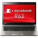 【期間限定 ポイント最大30倍!】東芝 dynabook R63/P ( PR63PBAA637JD81 ) Windows 7 Professional 13...