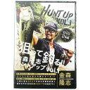 ハントアップ Vol.1 金森隆志(東日本店)