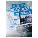 楽天釣具のポイント 楽天市場店青木大介 DEEZ SCANDAL5【ゆうパケット】