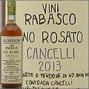 ロザート・カンチェッリ[2013]ラバスコRosato Cancelli 2013 Rabasco