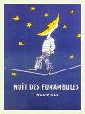 アートポスター 額付 『 NUIT DES FUNAMBULES 』 サヴィニャック