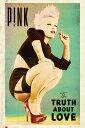 【送料¥290〜】 ピンク ポスター Pink The Truth About Love(140620)