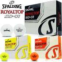 SPALDING-スポルディング ROYAL TOP SD-01 ロイヤルトップ SD-01 ゴルフボール 1ダース(12個入り)【ゴルフ用品】 | スポーツ・アウ..