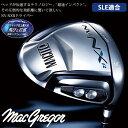 【SLE適合】MACGREGOR MACTEC-マグレガー マックテック- NV-NXR DRIVER ドライバー【ゴルフ用品】【ゴルフクラブ】| スポーツ・アウトドア ゴルフ パワーゴルフ powergolf 通販 アウトレット価格