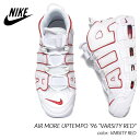 """NIKE AIR MORE UPTEMPO '96 """"VARSITY RED"""