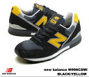 ニューバランス 996 ブラック イエロー new balance M996 CSMI newbalance M996CSMI BLACK/YELLOW メンズ レディース スニーカー