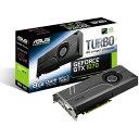 【送料無料】ASUS TURBO-GTX1070-8G [ビデオカード(PCIExp 8GB)]