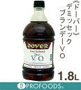 《ドーバー》デミセックブランデーVO【1.8L】